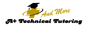 A+ Technical Tutoring and More LLC
